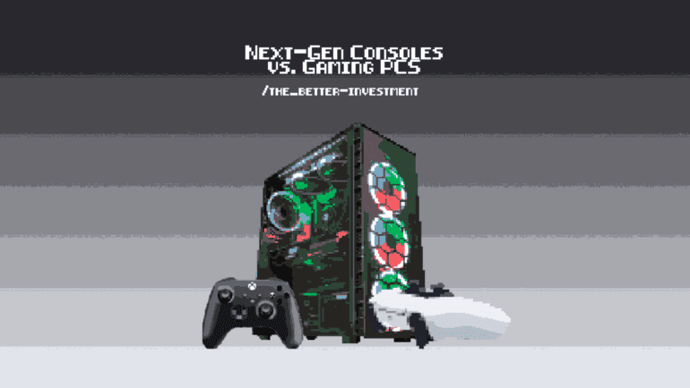 Next-gen consoles vs Gaming PCS