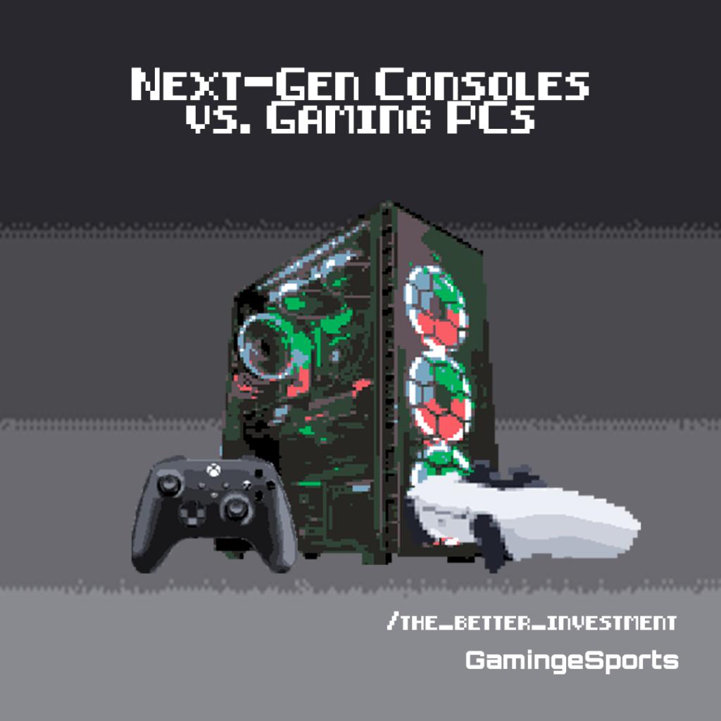 Next-gen consoles vs Gaming PCS
